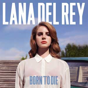 ترجمه آلبوم Born-To-Die-Lana-Del-Rey-album